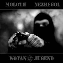 Moloth / Nezhegol- Wotan Jugend