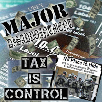 Major Disappointment: Tax Is Control EP