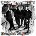 Major Disappointment- Underground Allegiance Black Vinyl