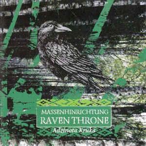 Massenhinrichtung / Raven Throne- Adzinota Kruka