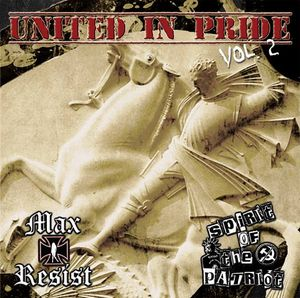 Max Resist / Spirit Of The Patriot- United In Pride Vol. 2