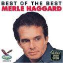 Merle Haggard- Best Of The Best