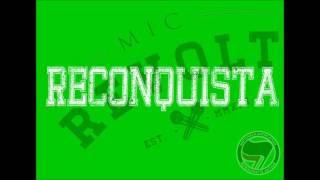 Mic Revolt- Reconquista