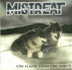 Mistreat- Flame From The North