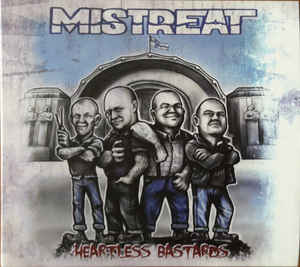 Mistreat- Heartless Bastards