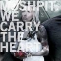 Moshpit- We Carry The Heart