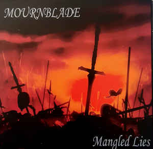 Mournblade- Mangled Lies