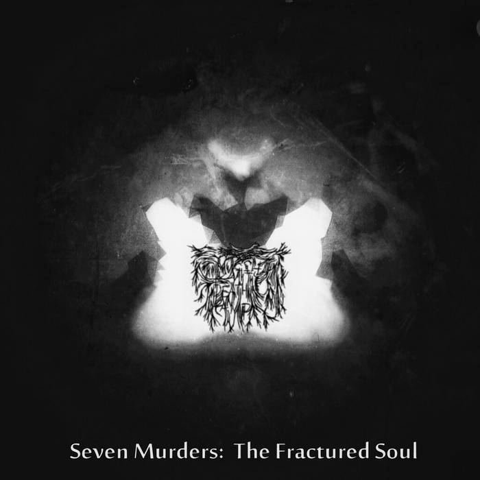 Muggle Death Camp- Seven Murders: The Fractured Soul