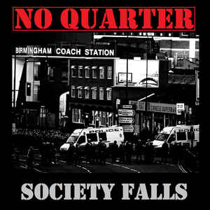 No Quarter- Society Falls