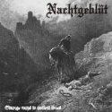 Nachtgeblut- Strange Ways To Ancient Times