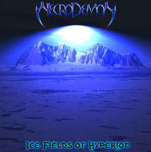 Necrodemon- Ice Fields Of Hyperion