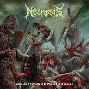 Necrosis- Tortured Sufferings Of Perverse Intent