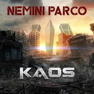 Nemini Parco- Kaos