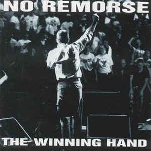 No Remorse- The Winning Hand