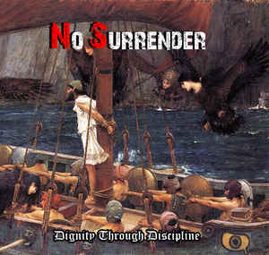 No Surrender- Dignity Through Discipline