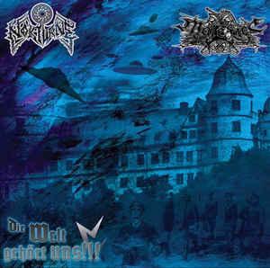 Nokturne / Malefice- Die Welt Gehort Uns!!! 7″ Vinyl