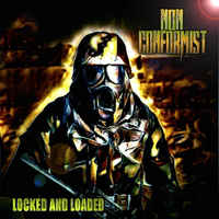 Non Conformist- Locked And Loaded