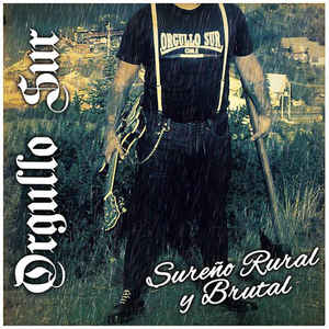 Orgullo Sur- Sureno Rural Y Brutal