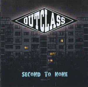 Outclass- Second To None