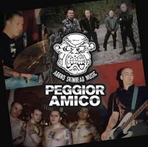 Peggior Amico- Aggro Skinhead Music