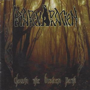 Piarevaracien- Down The Broken Path