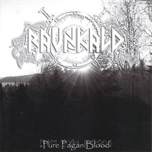 Ravnkald- Pure Pagan Blood