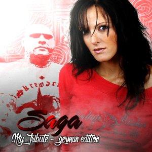 Saga- My Tribute German Edition