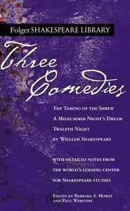 Shakespeare: Three Comedies