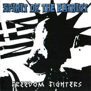 Spirit Of The Patriot- Freedom Fighters