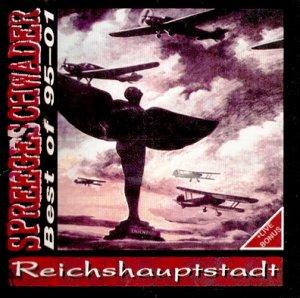 Spreegeschwader – Reichshauptstadt / Best of 95-01