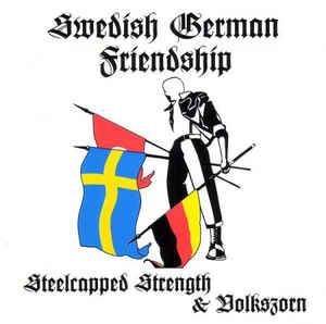Steelcapped Strength / Volkszorn- Swedish / German Friendship