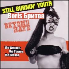 Boris Britva (Still Burnin Youth / Beyond Hate / Boris Britva)