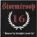 Stormtroop 16 – Braces Up, Straight Laces Up