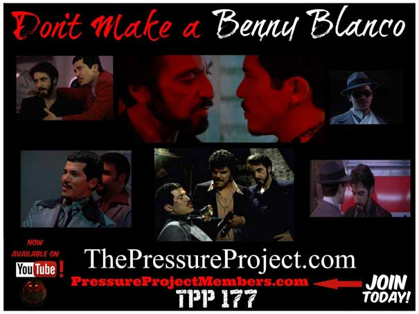 The Pressure Project: Don`t Make A Benny Blanco