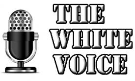 The White Voice Radio Rountable Episode 18