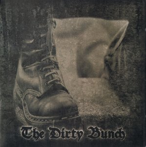Dirty Bunch- The Dirty Bunch