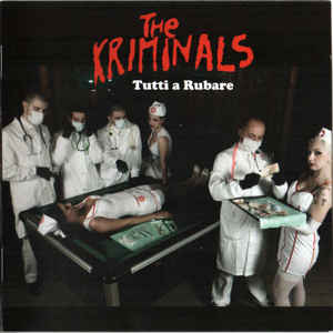 The Kriminals-Tutti a Rubare