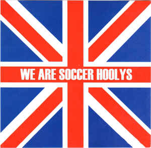 The Soccer Hoolys- We Are Soccer Hoolys