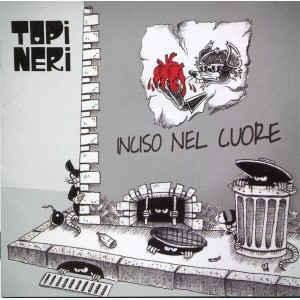 Topi Neri- Inciso Nel Cuore
