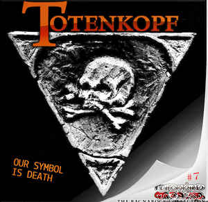 Totenkopf- Our Symbol Is Death