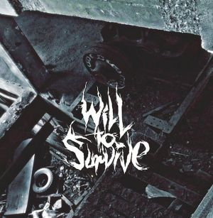 Will To Survive Promo Mix