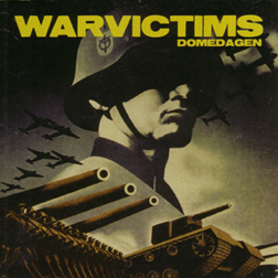 War Victims- Domedagen