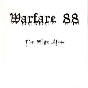 Warfare 88- The White Album