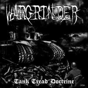 Wargrinder- Tank Tread Doctrine