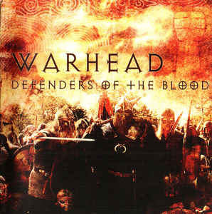 Warhead- Defenders Of The Blood