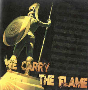 We Carry The Flame