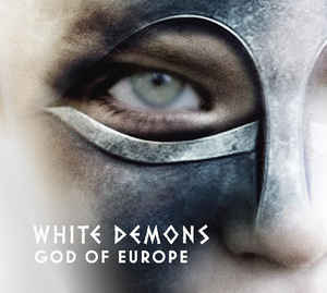 White Demons- God Of Europe