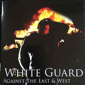 White Guard- Against The East And West