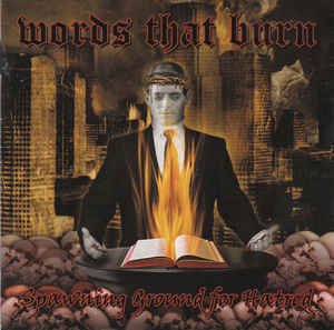 Words That Burn- Spawning Ground For Hatred 12″ Vinyl