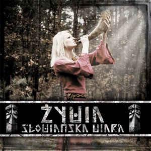 Zywia- Słowianska Wiara